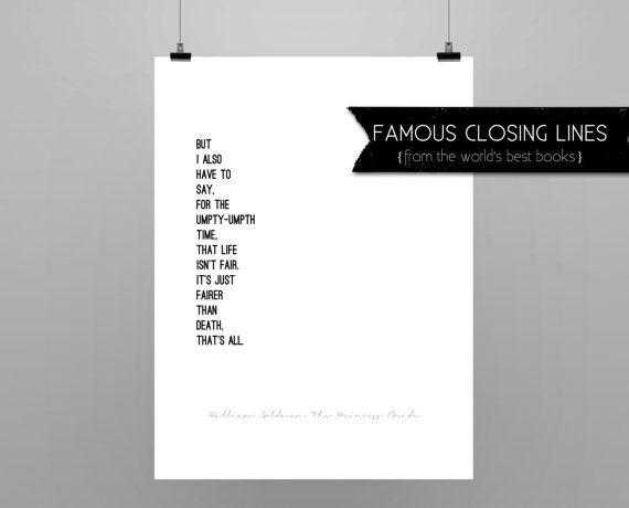 THE PRINCESS BRIDE //  Goldman // quote poster // Select a Size// black and white// last lines from William Goldman's The Princess Bride