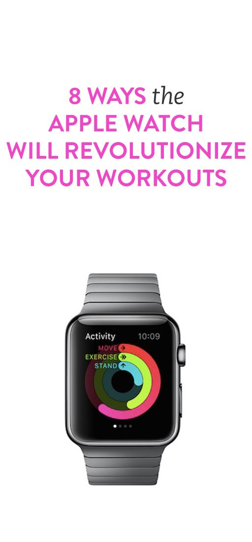 8 ways the Apple watch will change your workouts