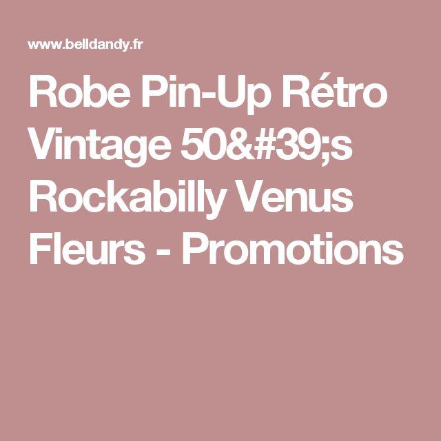 Robe Pin-Up Rétro Vintage 50's Rockabilly Venus Fleurs - Promotions