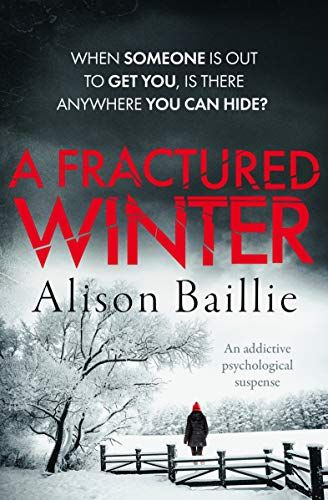 A Fractured Winter: an addictive psychological suspense by