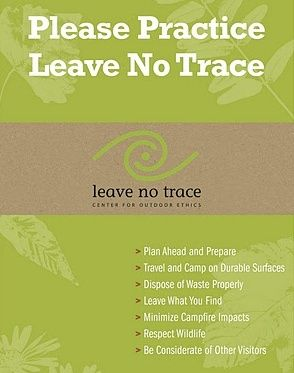 Leave No Trace tips on how to have minimal impact on our environments when enjoy nature.