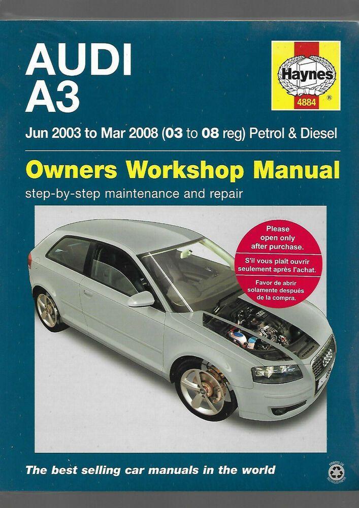 Haynes New Sealed Audi A3 3 N 5 Door Sportback 2003 2008 Owners Workshop Manual In 2020 Audi Audi A3 Workshop