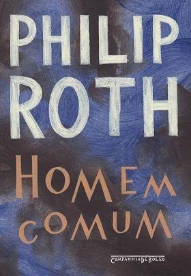 http://www.lerparadivertir.com/2017/12/homem-comum-philip-roth.html