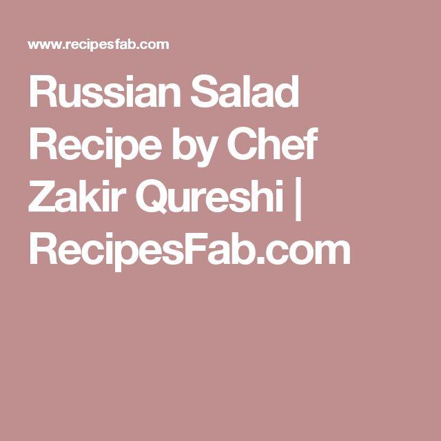 Russian Salad Recipe by Chef Zakir Qureshi | RecipesFab.com
