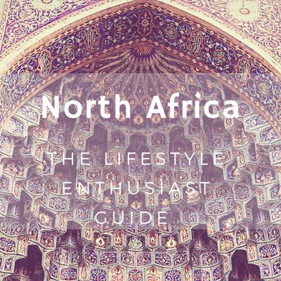 Pins on Morocco, Tunisia and North Africa - Luxury Travel and Food blog - The Lifestyle Enthusiast