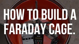 How To Build A Faraday Cage | In Case Of An EMP |  Stan Deyo