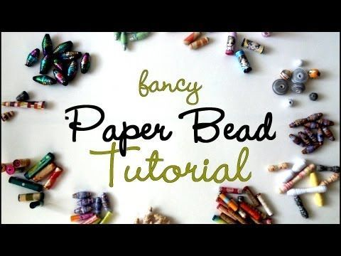 {MASSIVE} Fancy Paper Beads Tutorial - YouTube