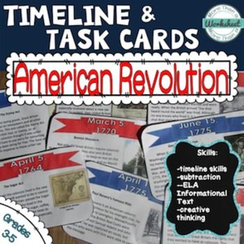 American Revolution Timeline Task Cards--students will earn the important events leading up to the American Revolution and more with this timeline activity. This is a great way to incorporate Common Core ELA skills in your social studies instruction. You can use these as center activities, group assignments, or even as an Interactive bulletin board.