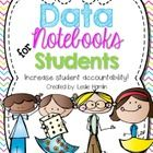Increase student accountability with Student Data Notebooks! As with any component of Professional Teaching Practices, holding students students ac...