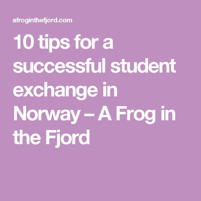 10 tips for a successful student exchange in Norway – A Frog in the Fjord
