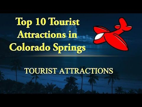 Colorado Springs Tourist Attractions | 10 Best Places to Visit in Colora...