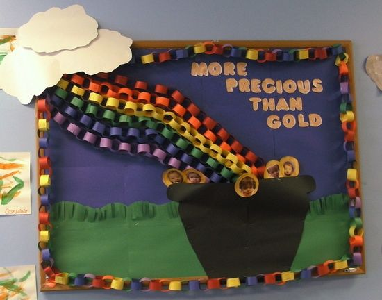 "St. Patrick's Day Rainbow Bulletin Board Idea. Maybe say ""knowledge is more precious than gold"" and have books in the pot instead of gold."