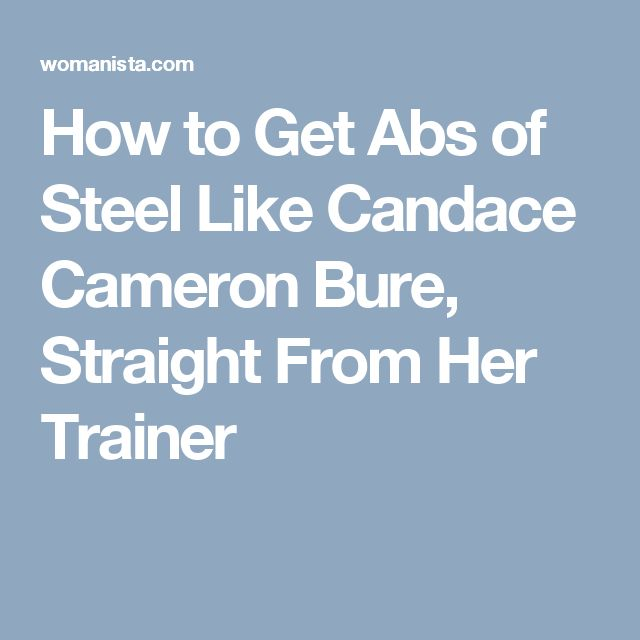How to Get Abs of Steel Like Candace Cameron Bure, Straight From Her Trainer