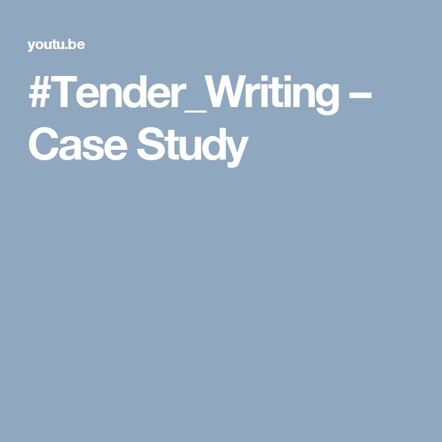 #Tender_Writing – Case Study