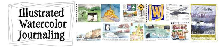 Illustrated Watercolor Journaling; workshops, classes in drawing, watercoloring, journaling