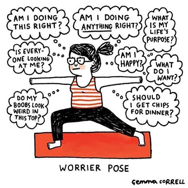 From Warrior to Worrier, sometimes yoga poses don't relieve as much stress as they claim to!