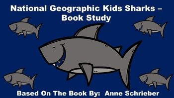National Geographic Sharks - Book Study.  This pack includes:  an anticipation guide, review quiz, glossary page, vocabulary review, table of contents activity, word cards, and shark writing paper.