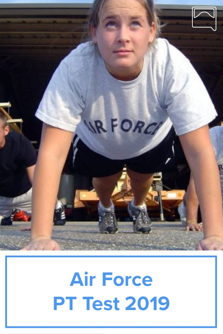 Air Force PT Test - Physical Requirements For 2019 | Air Force Basic