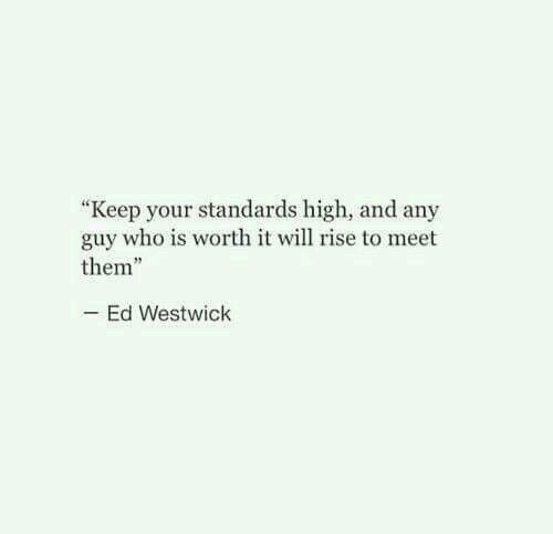 Are Your Standards Too High