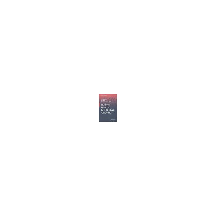 Intelligent Agents in Data-intensive Computing (Hardcover)
