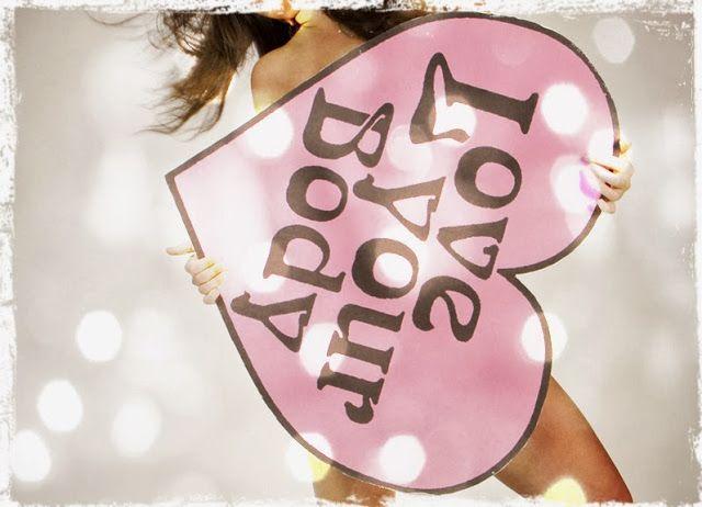 ¡Ama tu cuerpo! vía @Pinterest de @Be Bloggera