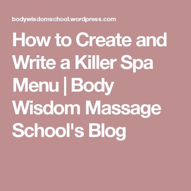 How to Create and Write a Killer Spa Menu | Body Wisdom Massage School's Blog