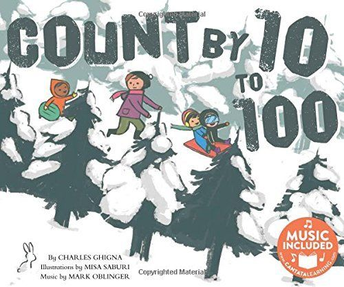 #kidlit Book of the Day: Count by 10 to 100 @CantataLearning @CapstonePub #stem #steam