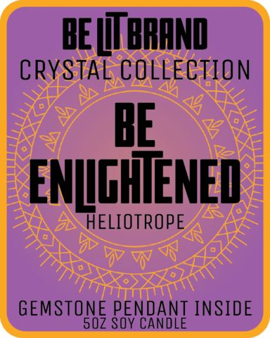 Be Lit Crystal Collection 5oz Candle, Be Enlightened!  #BELIT WITH BE LIT BRAND'S CRYSTAL COLLECTION!   FRAGRANT HELIOTROPE  MADE IN THE USA, EACH CANDLE HAS A 30+ HOUR BURN TIME   Each and every one of our specially formulated candles has a surprise inside - a solid crystal or gemstone pendant!  #StayLit and #BePositive