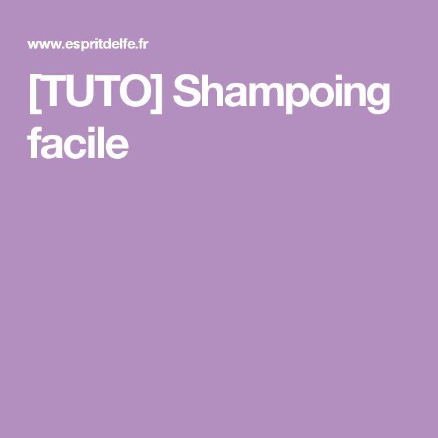 [TUTO] Shampoing facile
