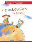 Z-piaskownicy-w-swiat_Grzegorz-Kasdepke