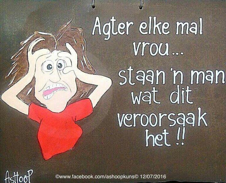 Agter elke man... __[AShooP-Tuinkuns/FB] #Afrikaans