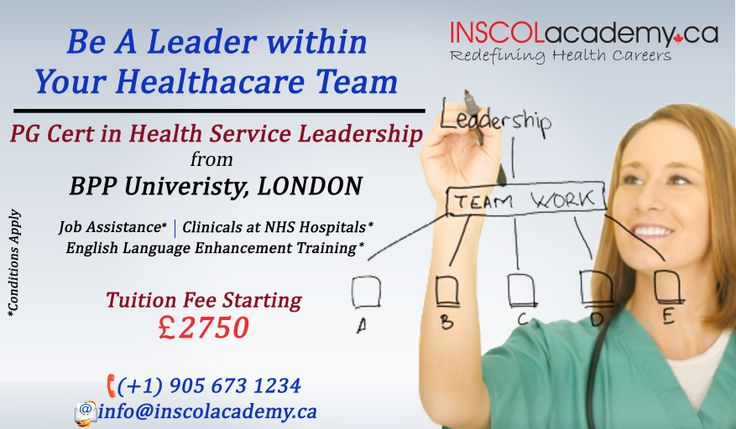 #Nurses study PG Certificate in Health Service Leadership at BPP University, #London (UK). -Job Assistance -Tuition Fee Starting from £2750* -Clinicals at NHS Hospitals* -English Language Enhancement Training Contact Us at: +1-905-673-1234 E-mail Us at: info@inscolacademy.ca  #NursingEducation #NursingCourses #Nursing