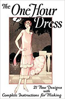 1920s Patterns – Vintage, Reproduction Sewing Patterns 1925 One Hour Dress Booklet -- 21 Vintage 1925 Dress Designs with Detailed Instructions for Sewing by Mary Brooks Picken (2008-01-01) $24.90 AT vintagedancer.com