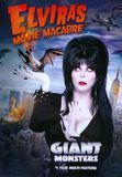 Elvira's Movie Macabre: Giant Monsters [DVD]