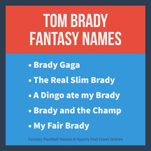 Tom Brady fantasy football names for your team: Good, clever and funny. Enjoy all of the options.