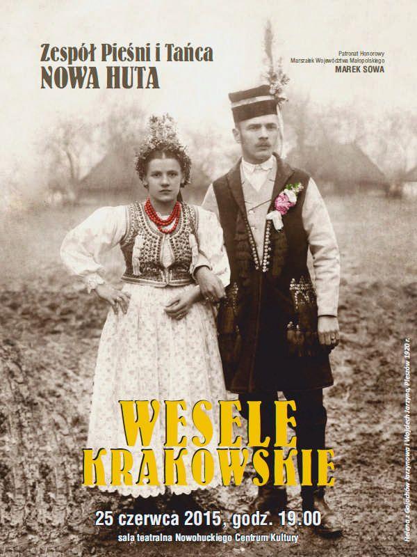 "25.06 zapraszamy na Spektakl ""Wesele Krakowskie"" ZPiT Nowa Huta #nowahuta  http://nck.krakow.pl/wydarzenia/1150-wesele-krakowskie?utm_content=bufferbcd07&utm_medium=social&utm_source=pinterest.com&utm_campaign=buffer #kultruaKRK #encek"