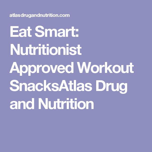 Eat Smart: Nutritionist Approved Workout SnacksAtlas Drug and Nutrition