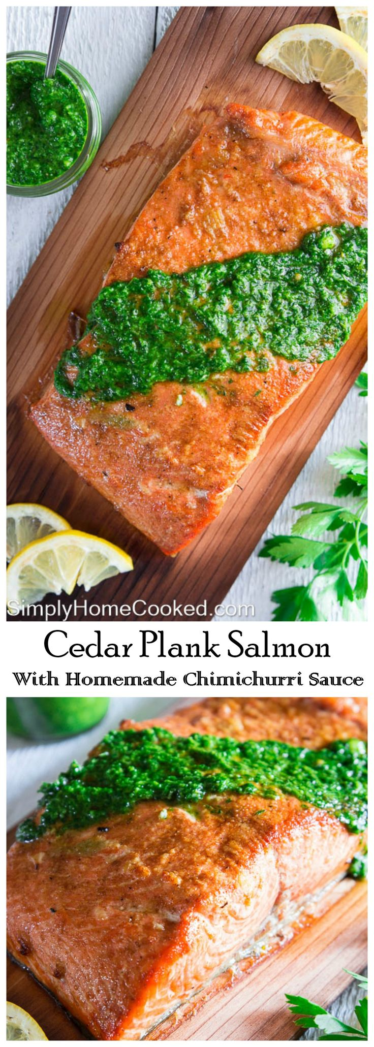 Grilled cedar plank salmon with homemade chimichurri sauce.