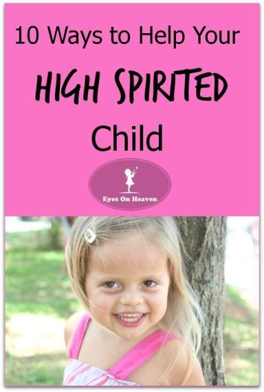 Dealing with your high spirited child.