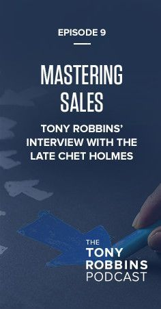 In this episode, you will hear Tony Robbins interview the late Chet Holmes – former sales and marketing advisor to dozens of Fortune 500 companies, founder of Chet Holmes International and author of the #1 bestseller The Ultimate Sales Machine – about the best strategies to implement for optimizing sales within your business. Chet famously institutionalized education-based marketing – creating sales breakthroughs for his clients, by knowing the needs of the consumer better than anyone else.