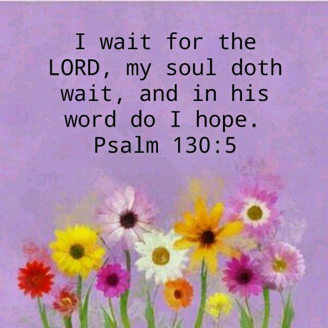 Psalm 130:5 KJV