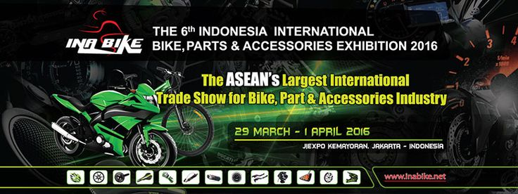 The 6th Indonesia International Bike, Parts & Accessories Exhibition 2016. #expoindonesia
