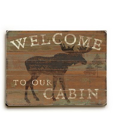 This 'Welcome to Our Cabin' Wall Sign is perfect! #zulilyfinds