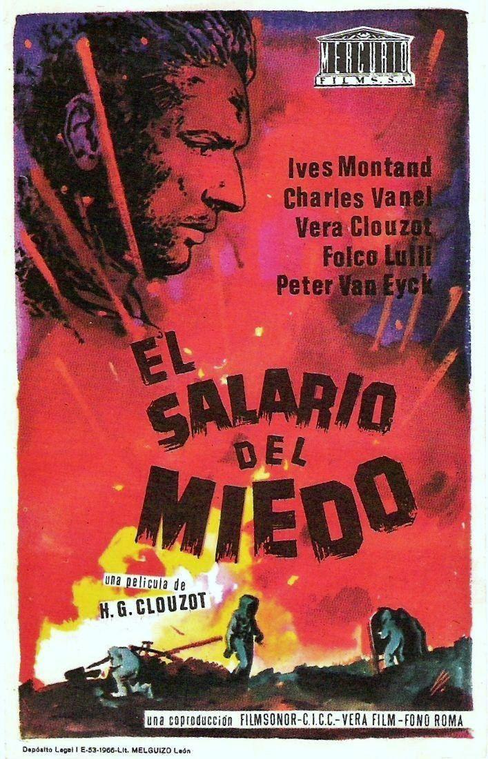 """El salario del miedo (1953) """"Le salaire de la peur"""" de Henri-Georges Clouzot -  tt0046268"""