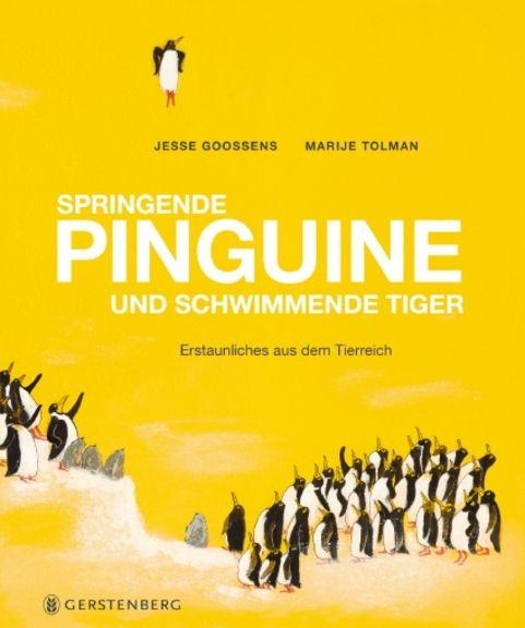 Buch*+Springende+Pinguine+und+schwimmende+Tiger.+Erstaunliches+aus+dem+Tierreich.