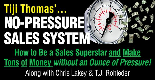 We demonstrate why NO-PRESSURE is the only way to sell today