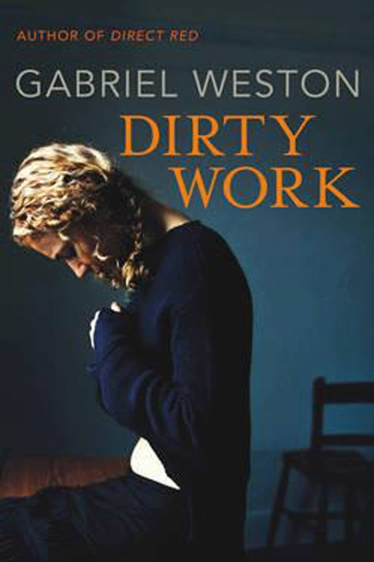 Gabriel Weston Dirty Work