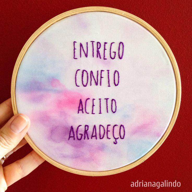 Bordado com aquarela / Embroidery and watercolor / Entrego, confio, aceito, agradeço drigalindo1@gmai.com
