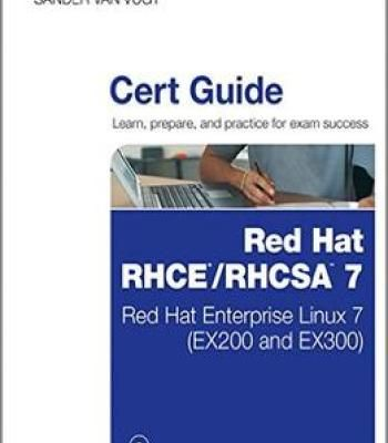 Red Hat Rhcsa/Rhce 7 Cert Guide: Red Hat Enterprise Linux 7 (Ex200 And Ex300) (Certification Guide) PDF