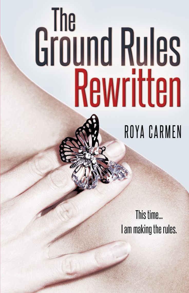 Laura's Review Bookshelf: Cover Reveal: THE GROUND RULES REWRITTEN, Roya Car...